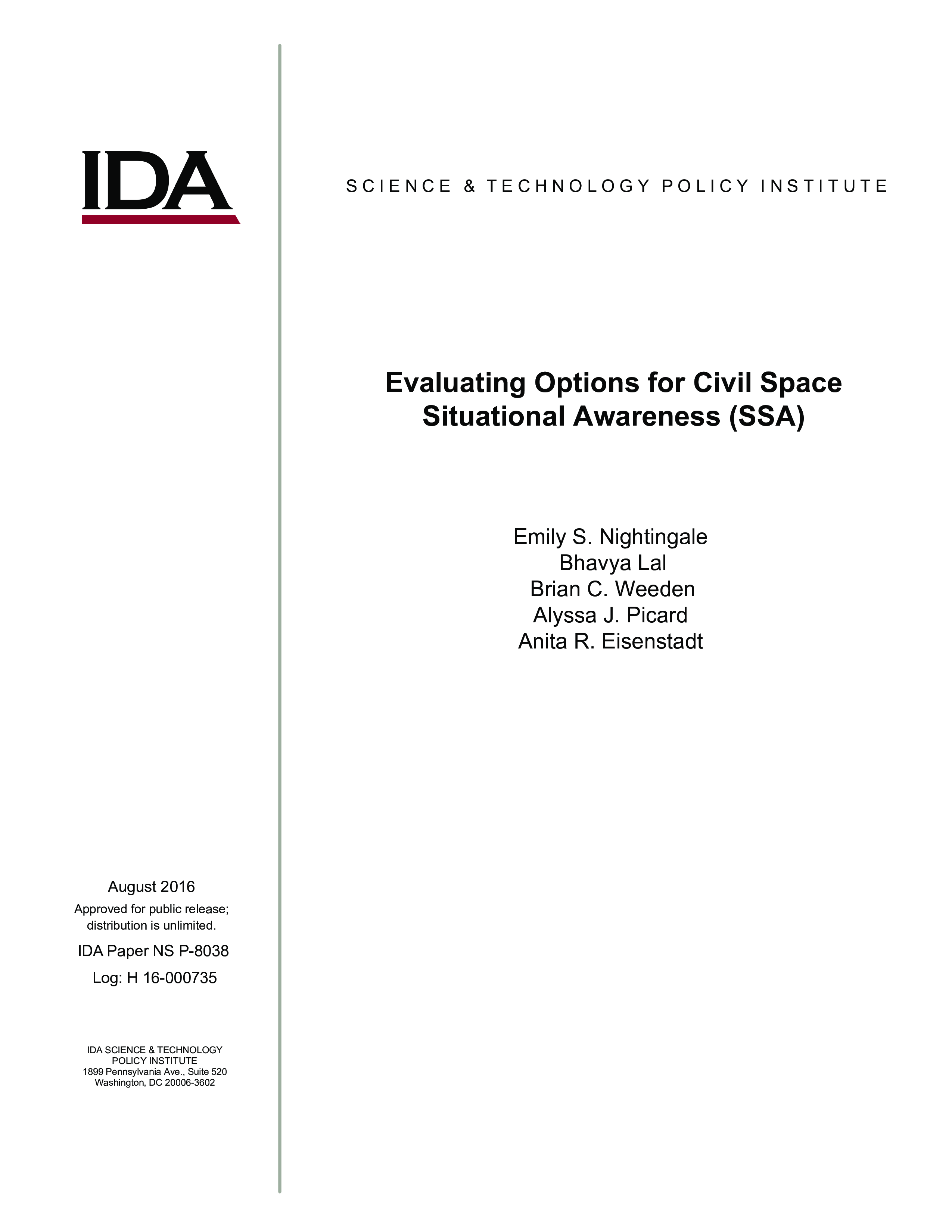 Evaluating Options for Civil Space Situational Awareness (SSA)