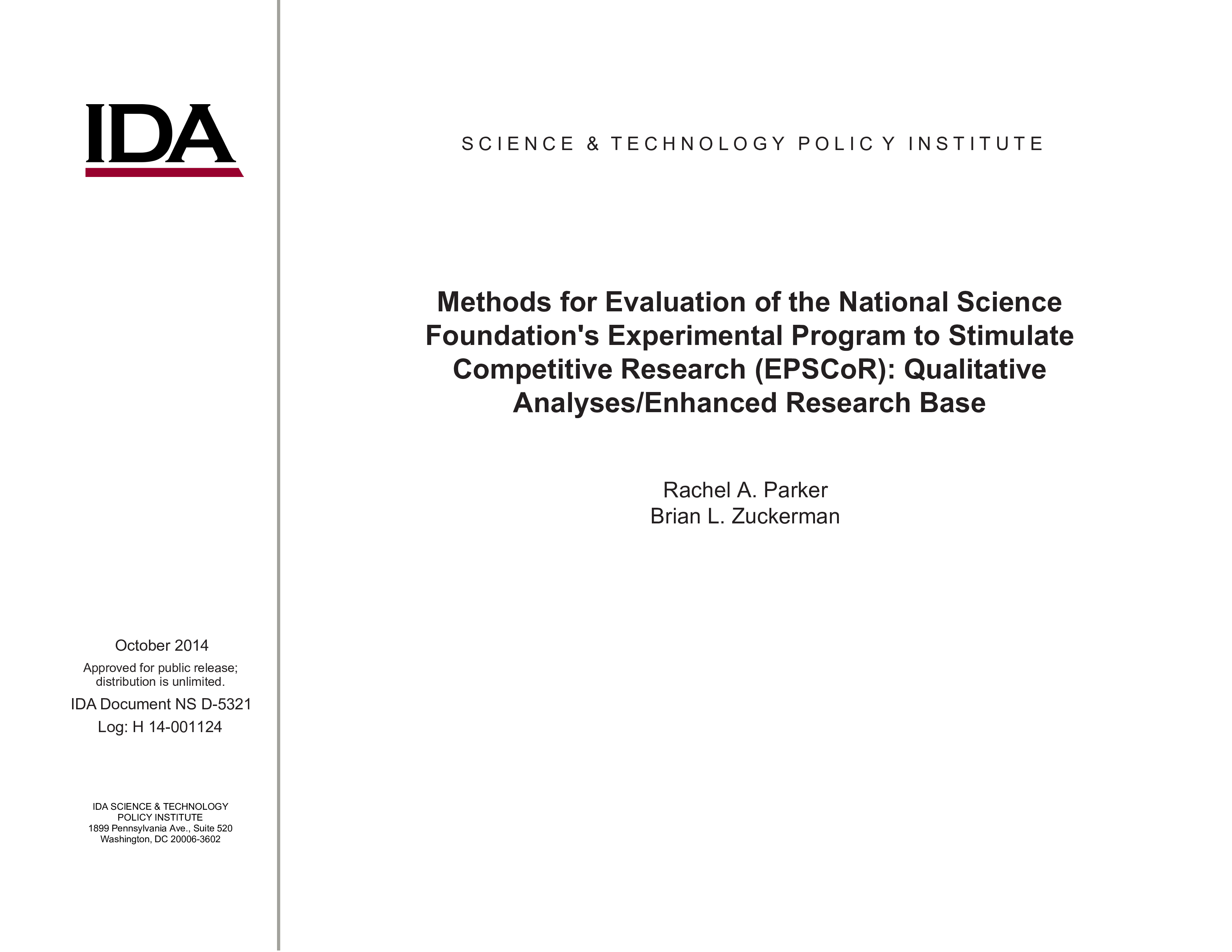 Methods for Evaluation of the National Science Foundation's Experimental Program to Stimulate Competitive Research (EPSCoR): Qualitative Analyses/Enhanced Research Base